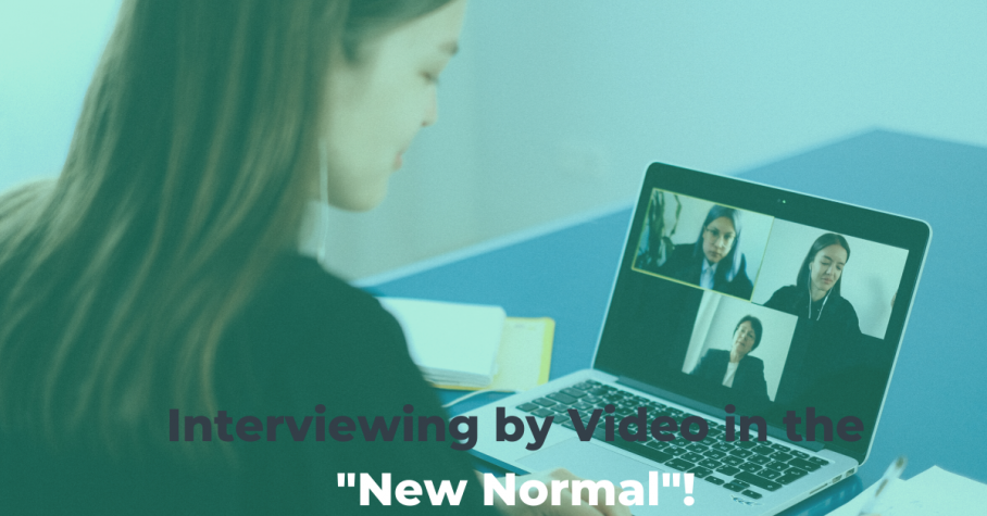 "Interviewing by Video in the ""New Normal"""