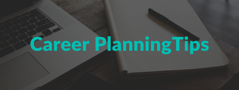 Career Planning Tips