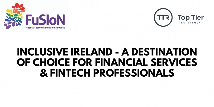 Inclusive Ireland - Event For Financial Services & FinTech Professionals