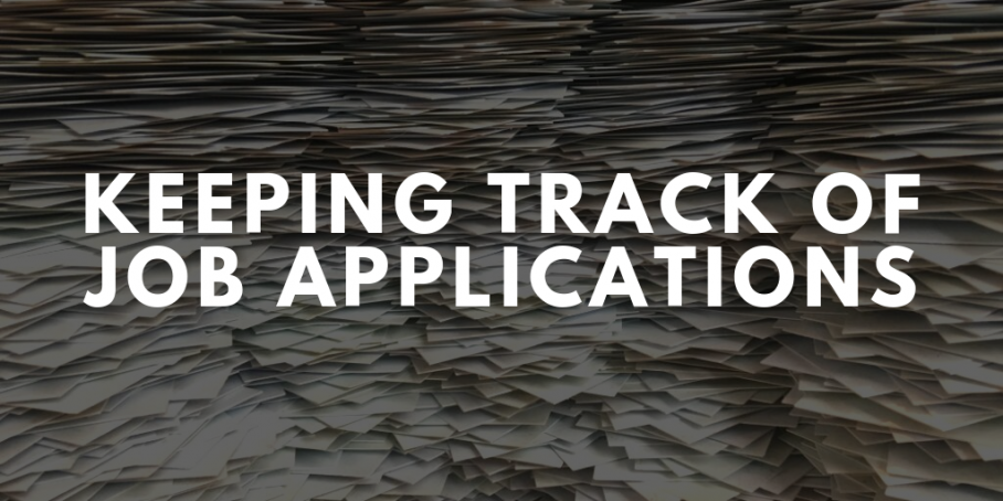 Keeping Track Of Your Job Applications