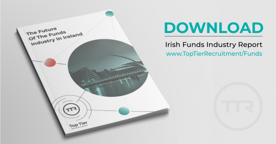 New Report: Future Of The Funds Industry In Ireland [Free Download]