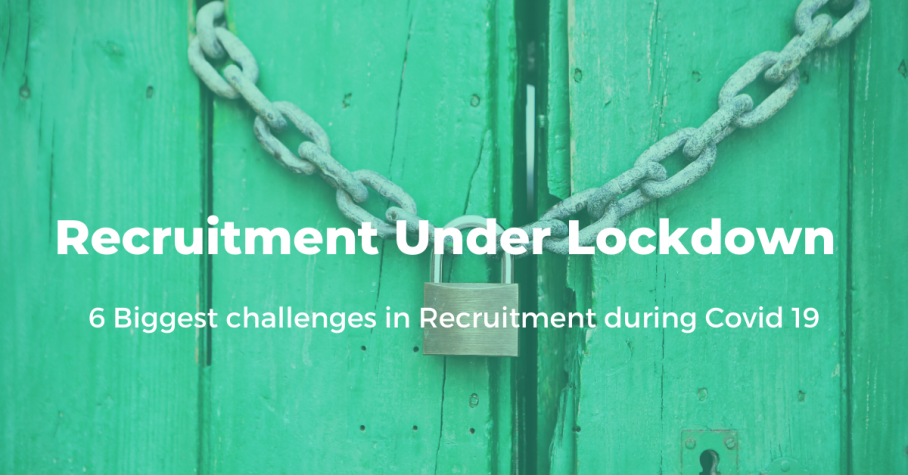 Recruitment Under Lockdown