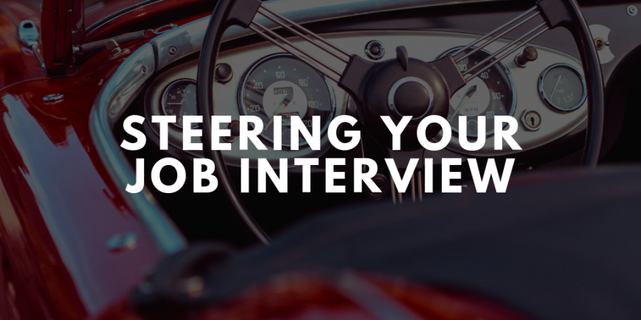 Should You Steer Your Job Interview?