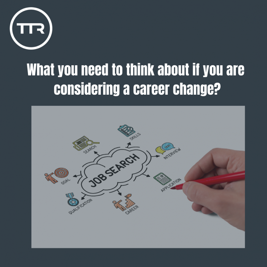 What do you need to think about if you are considering a career change?
