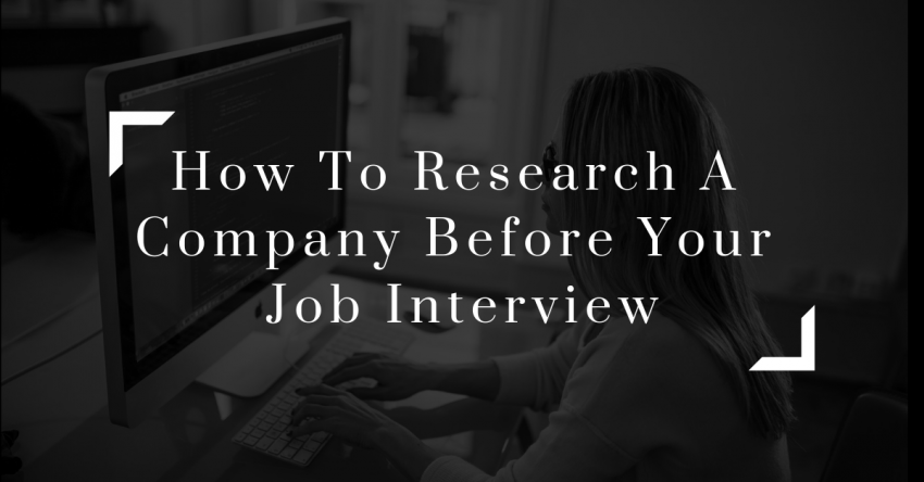 How To Research A Company Before Your Job Interview