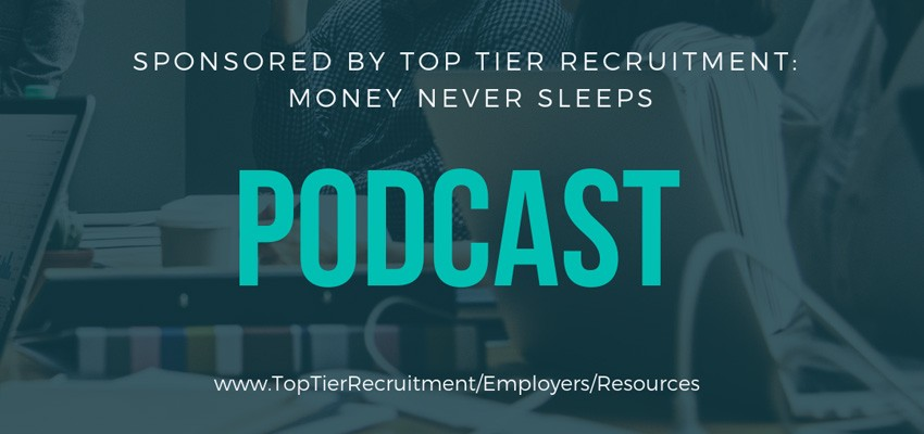 Podcast: Money Never Sleeps